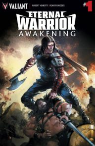 Eternal Warrior Awakening (2017 Valiant)